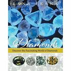All about Diamonds: Discover the Fascinating World of Diamonds by Lana Frank (Paperback / softback, 2015)