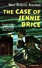 The Case of Jennie Brice by Mary Roberts Rinehart (Paperback, 2011)