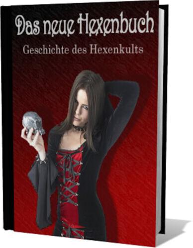 DOWNLOAD Esoterik eBook DAS NEUE HEXENBUCH-Liebes-Geld-Heilungs-Zauber-Macht