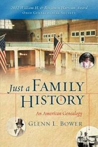 Just-a-Family-History-Paperback-by-Bower-Glenn-Brand-New-Free-P-amp-P-in-the-UK