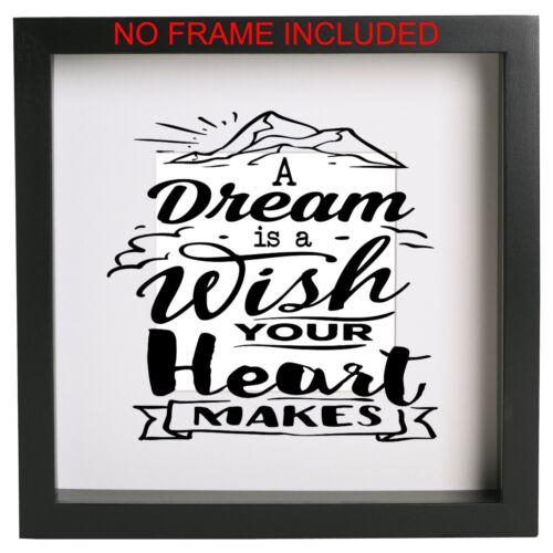 Un sueño es un deseo tu corazón hace Pegatina de cotización de marco de la caja sólo Ribba Ect
