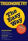 Barron's Easy Way: Trigonometry the Easy Way by Douglas D. Downing (1990, Paperback)