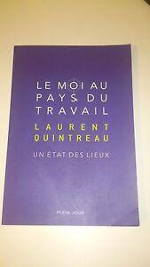 Le-Moi-au-pays-du-travail-Un-etat-des-lieux-Laurent-Quintreau