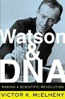 Watson and DNA: Making a Scientific Revolution by Victor K. McElheny (Paperback, 2004)