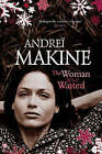 The Woman Who Waited by Andrei Makine (Hardback, 2006)