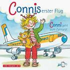 Connis erster Flug / Conni geht zum Zahnarzt von Liane Schneider (2007)
