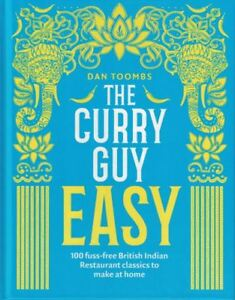 The-Curry-Guy-Easy-by-Dan-Toombs-NEW-Hardback
