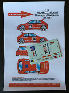 DECALS-1-43-PEUGEOT-306-MAXI-KIT-CAR-MANZAGOL-RALLYE-DU-VAR-1997-RALLY-WRC