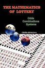 The Mathematics of Lottery: Odds, Combinations, Systems by Catalin Barboianu (Paperback, 2009)