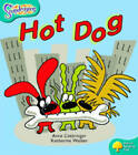 Oxford Reading Tree: Level 9: Snapdragons: Hot Dog by Anne Cottringer (Paperback, 2005)