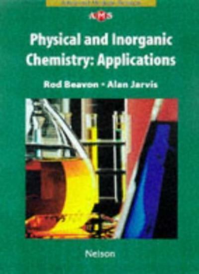 NAMS - Physical and Inorganic Chemistry Applications (Nelson Advanced Modular S