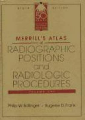 Radiographic Positions and Radiologic Procedures by Ballinger, Philip W.
