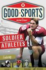 Soldier Athletes: Doing Their Duty by Glenn Stout (Paperback, 2011)