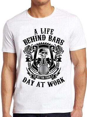 Life Behind Bars T-Shirt  Motorbike Biker Funny Slogan Motorcyclist up to 5XL