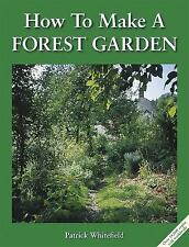 How to Make a Forest Garden, 3rd Edition, Good Books