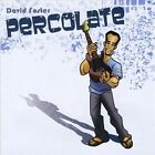 Percolate by David Foster (CD, Jan-2008, CD Baby (distributor))
