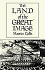 The Land of the Great Image by Angel Manrique (Paperback, 1986)