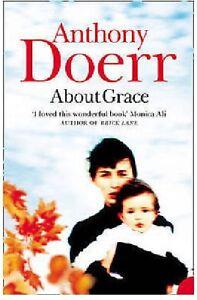 Anthony-Doerr-concernant-Grace-Tout-Neuf-Livraison-Gratuite-Ru
