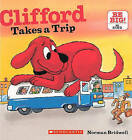 Clifford Takes a Trip by Norman Bridwell (Hardback, 2011)