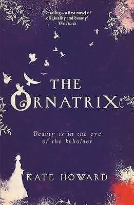 1 of 1 - The Ornatrix by Kate Howard Medium Paperback 20% Bulk Book Discount
