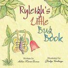Ryleigh's Little Bug Book by Helen Marie Burns 9781608137015 Paperback 2009