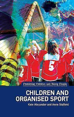 1 of 1 - Children and Organised Sport: (Protecting Children and Young People Series) by