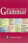 Brush Up Your Grammar by Michael Cullup (Paperback, 1999)