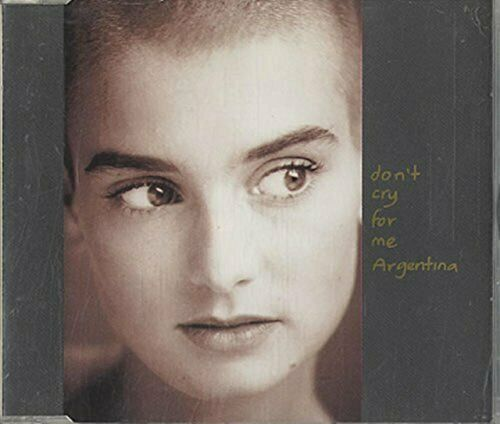 Sinéad O'Connor Don't cry for me Argentina (plus 'Scarlet ribbons [l.. [Maxi-CD]