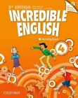 Incredible English: 4: Workbook with Online Practice Pack by Oxford University Press (Mixed media product, 2013)