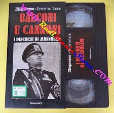 film VHS BALCONI E CANNONI I discorsi di Benito Mussolini L'ESPRESSO(F104)no dvd