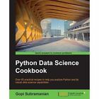 Python Data Science Cookbook by Gopi Subramanian (Paperback, 2015)