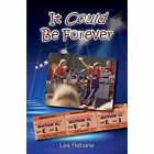 It Could Be Forever by Lea Rebane (Paperback / softback, 2014)