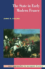 The State in Early Modern France by James B. Collins (Paperback, 1995)