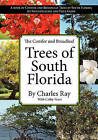 The Conifer and Broadleaf Trees of the South by Charles Ray (Paperback / softback, 2011)