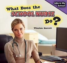 What Does the School Nurse Do? (Jobs in My School)