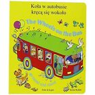 The Wheels on the Bus Polish & English by Annie Kubler (Board book, 2005)