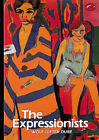 The Expressionists by Wolf-Dieter Dube (Paperback, 1972)