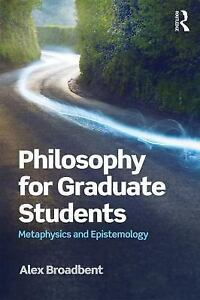 Philosophy-for-Graduate-Students-Metaphysics-and-Epistemology-Paperback-or-Sof