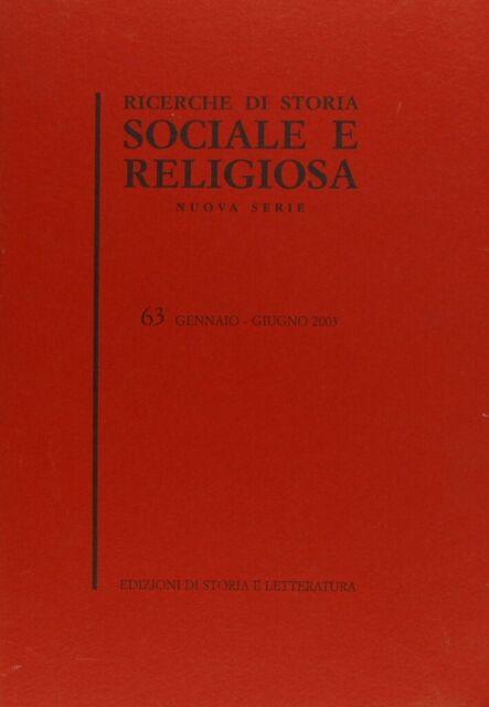 Ricerche di storia sociale e religiosa. Vol. 63