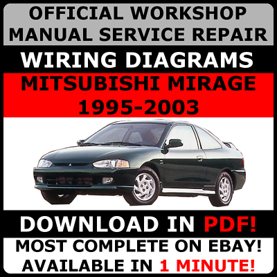Official Workshop Service Repair Manual Mitsubishi Mirage 1995 2003 Wiring Ebay