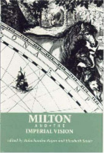 Milton and the Imperial Vision (Medieval & Renaissance Literary Studies), , , Go