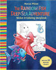 The Rbf Deep Sea Adventure: Sticker and Colouring Storybook by Marcus Pfister (Paperback, 2010)