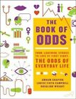 The Book of Odds: From Lightning Strikes to Love at First Sight, the Odds of Everyday Life by Amram Shapiro, Louise Firth Campbell, Rosalind Wright (Paperback, 2014)