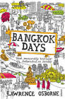 Bangkok Days by Lawrence Osborne (Paperback, 2010)