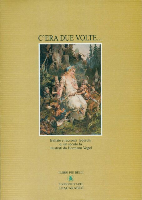 VOGEL Hermann, C'era due volte... Ballate e racconti tedeschi di un secolo