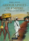 Geographies of Empire: European Empires and Colonies C.1880-1960 by Robin A. Butlin (Paperback, 2009)