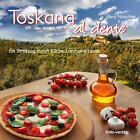Toskana al dente von Sina Noschke (2014, Kunststoffeinband)
