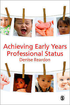 1 of 1 - Achieving Early Years Professional Status by Denise Reardon (Paperback, 2009)