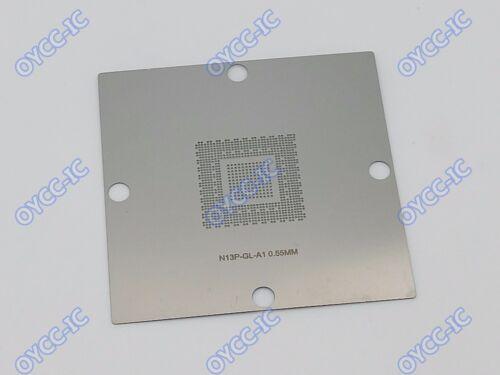 80*80  N13P-GT-W-A2   N13P-PES-A1  GK107-200-A1   Stencil Template