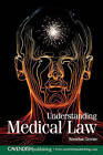 Understanding Medical Law by Brendan Greene (Paperback, 2005)